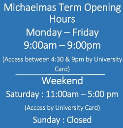 Michaelmas term opening hours