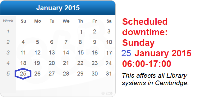 DOWNTIME: All Library systems, Sunday 25th January 06:00 - 17:00
