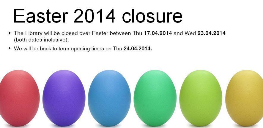 Easter 2014 closure