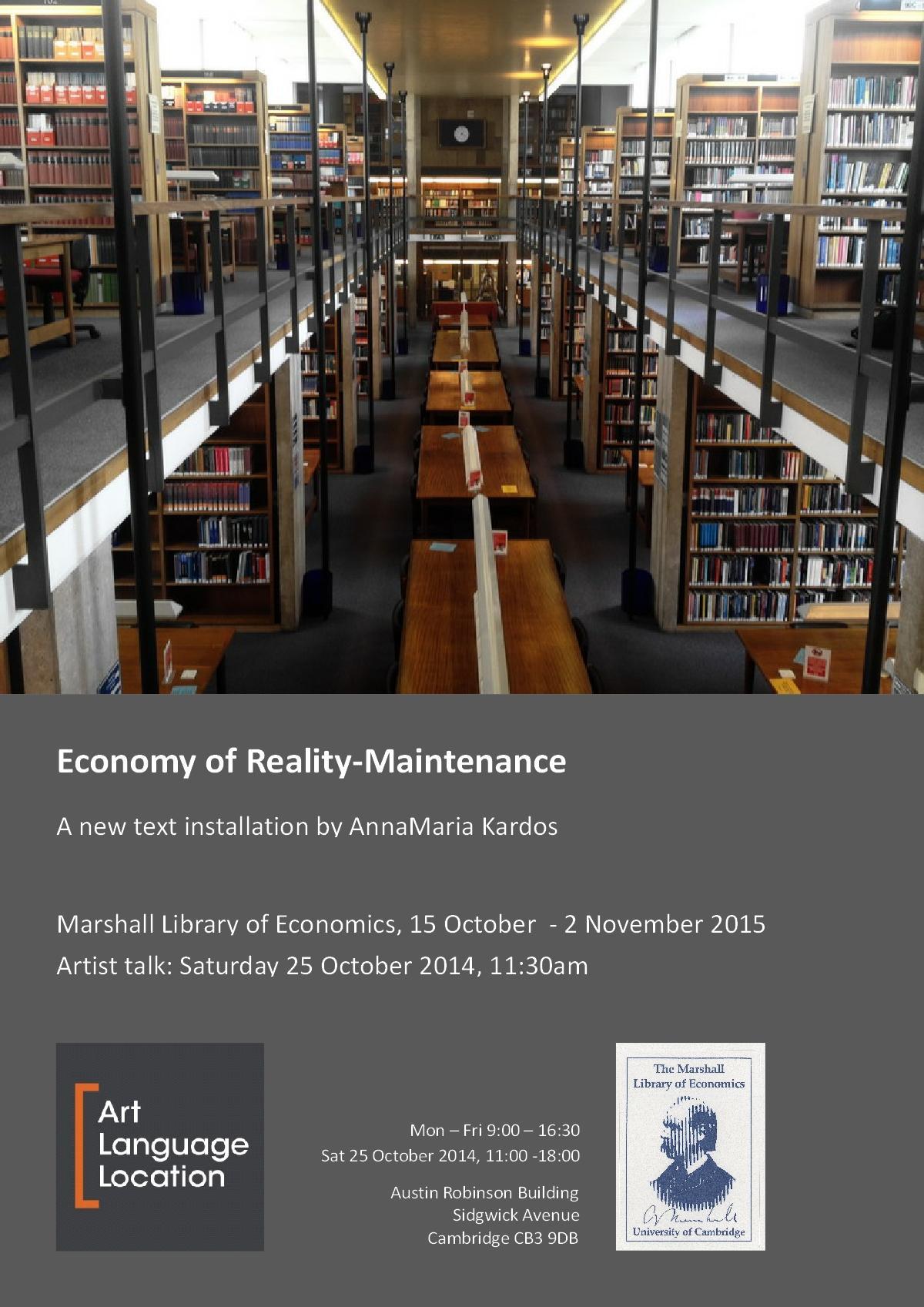 Economy of Reality-Maintenance, 2014 (art installation @ Marshall Library)