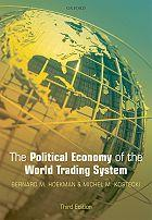 New ebook: The Political Economy of the World Trading System Third Edition Bernard M. Hoekman and Michel M. Kostecki