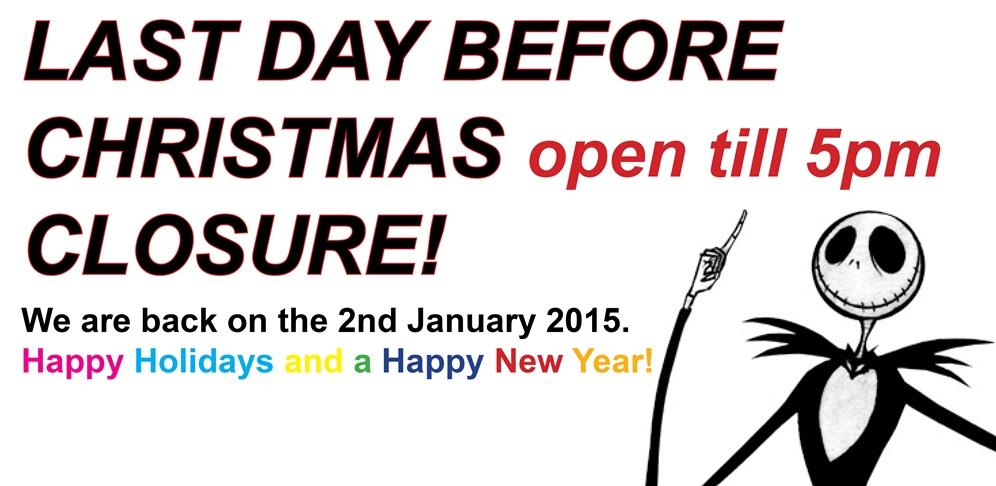 Today: Last Day Before Christmas Closure