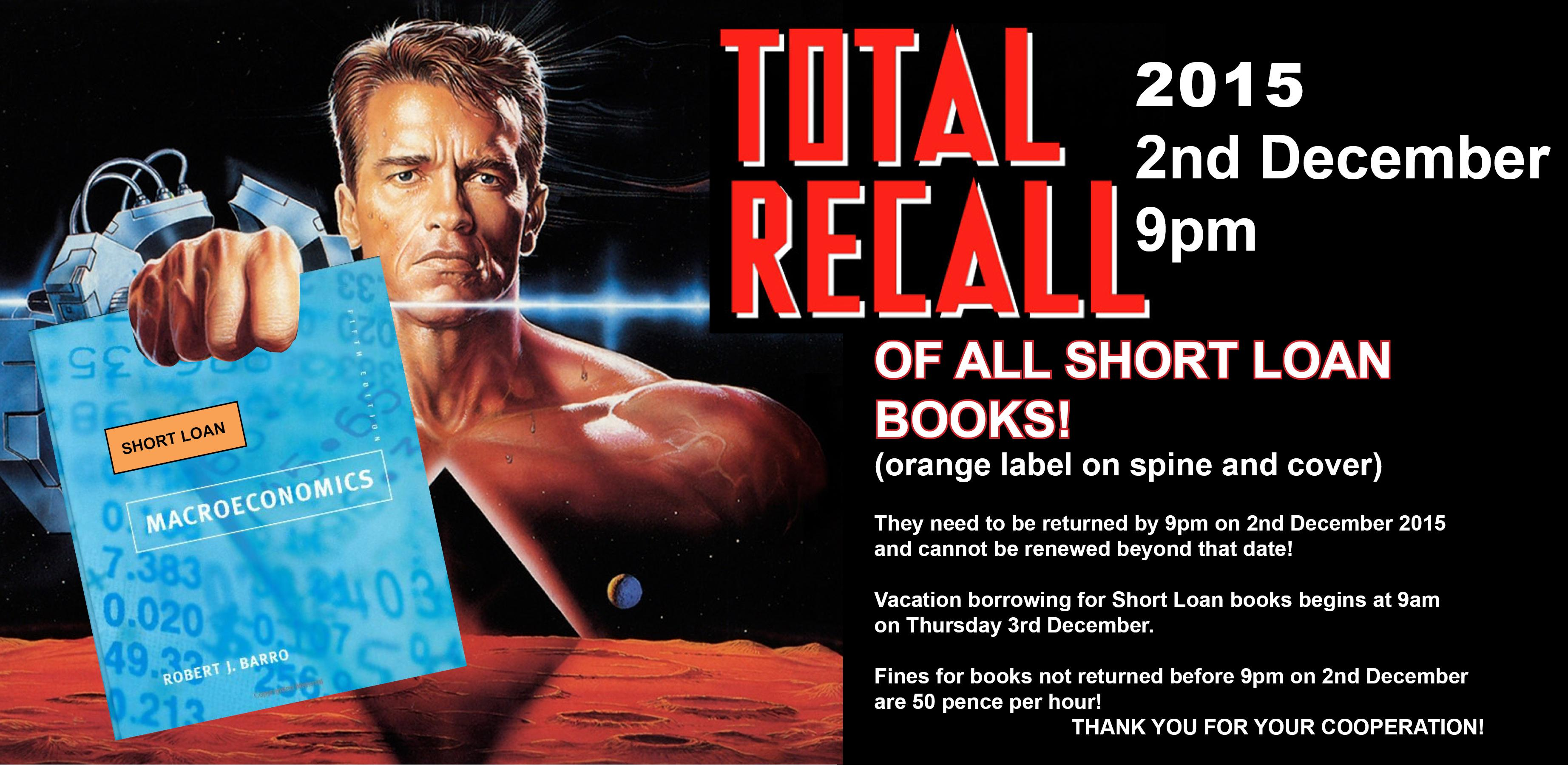 """Total Recall - of all """"Short Loan""""/textbooks: before 9 pm  on 2 Dec 2015"""