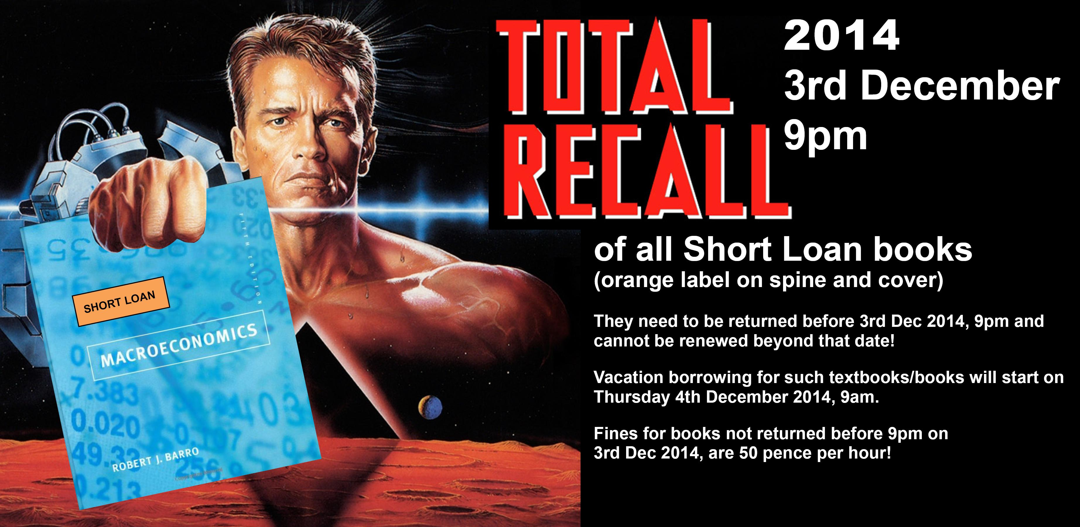 """Total Recall - of all """"Short Loan""""/textbooks: before 3 Dec 2014, 9pm"""