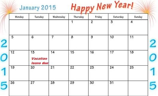 Vacation Loans due: Tue 13 January 2015, but...
